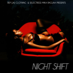 MIXTAPE - NIGHT SHIFT