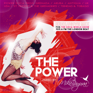 DJ MIKA RAGUAA - THE POWER - POWER SOCA MIX