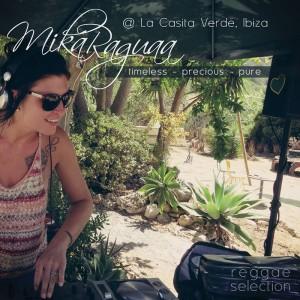 TIMELESS PRECIOUS PURE - LIVE SET - LA CASITA VERDE - IBIZA - by DJ MIKA RAGUAA